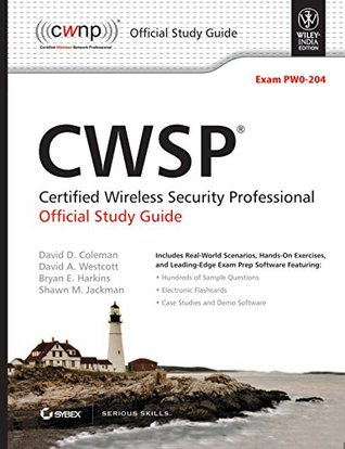 CWSP Certified Wireless Security Professional Official Study Guide (Exam Pw0-204)