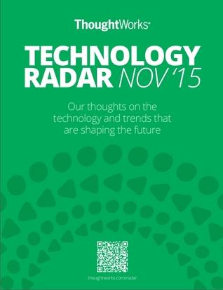 Technology Radar - November 2015