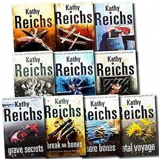 Kathy Reichs Dr. Temperance Brennan 10 Books Collection Pack Set (Monday Mourning: The new tempe brennan novel, Fatal Voyage, Deja Dead, Bones to Ashes, Deadly Decisions, Death Du Jour, Break No Bones, Bare Bones, Grave Secrets, Cross Bones)