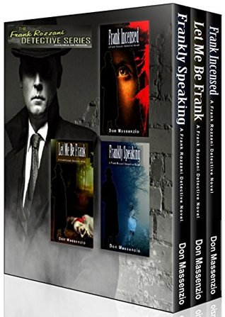 The Frank Rozzani Detective Series - Books 1-3: Frankly Speaking, Let Me Be Frank, Frank Incensed