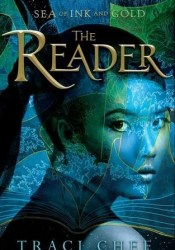 The Reader (Sea of Ink and Gold, #1) Pdf Book