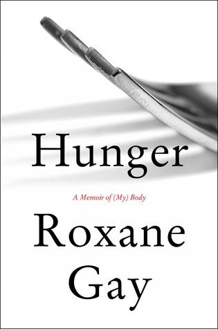 Hunger: A Memoir of (My) Body Book Pdf ePub