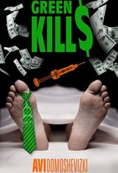 Green Kills (Mystery & Murder #1)