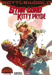 Star-Lord and Kitty Pryde: Battleworld Pdf Book