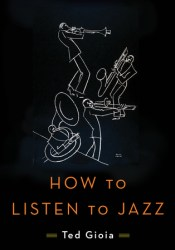 How to Listen to Jazz Pdf Book