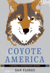 Coyote America: A Natural and Supernatural History Book Pdf