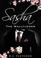 Sasha: The Wallflower (The Wallflower Series, #1) Pdf Book