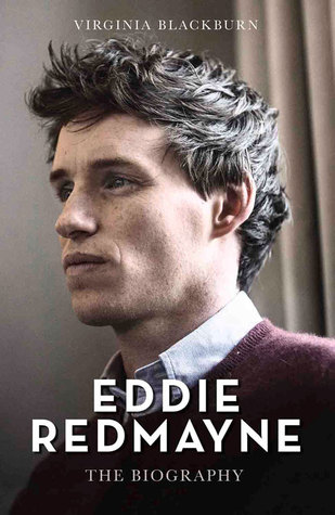Eddie Redmayne: The Biography