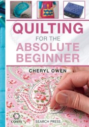 Quilting for the Absolute Beginner Pdf Book