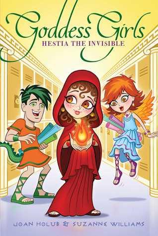 Hestia the Invisible (Goddess Girls #18)