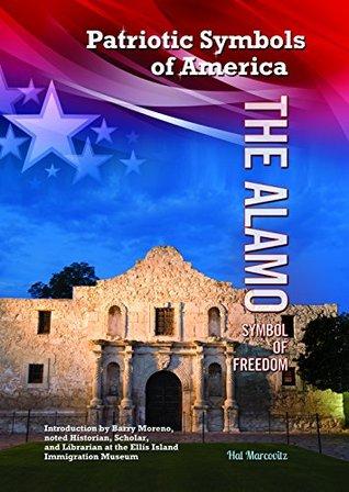 The Alamo: Symbol of Freedom