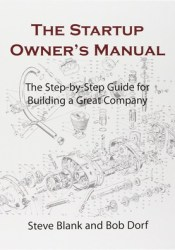 The Startup Owner's Manual: The Step-By-Step Guide for Building a Great Company Pdf Book