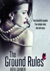 The Ground Rules (The Rule Breakers, #1) Pdf Book