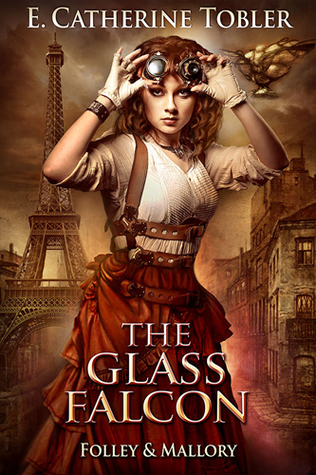 The Glass Falcon (A Folley & Mallory Adventure, #1.5)