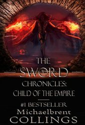 The Sword Chronicles: Child of the Empire Pdf Book