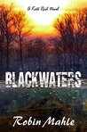 Blackwaters (A Kate Reid Novel, #4)