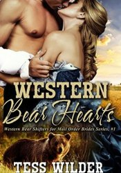 Western Bear Hearts (Western Bear Shifters for Mail Order Brides, #1) Pdf Book