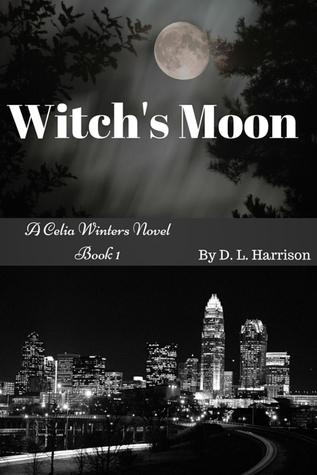 Witch's Moon (A Celia Winters Novel, #1)
