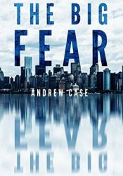The Big Fear (Hollow City Series, #1) Pdf Book