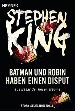 Batman und Robin haben einen Disput: Story aus Basar der bösen Träume (Story Selection 3)