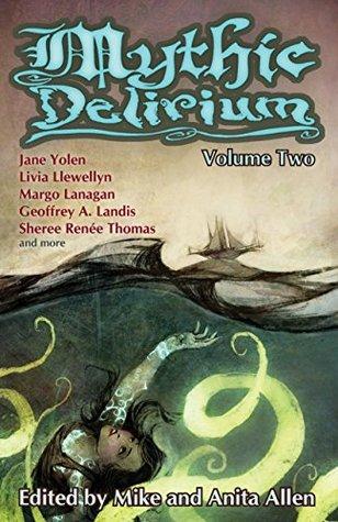 Mythic Delirium: Volume Two