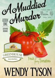 A Muddied Murder (A Greenhouse Mystery #1) Pdf Book