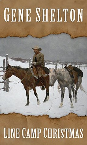 Line Camp Christmas and Other Cowboy Stories