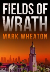 Fields of Wrath (Luis Chavez, #1) Pdf Book