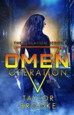 Omen Operation by Taylor Brooke