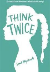 Think Twice (Don't Even Think About It #2) Pdf Book