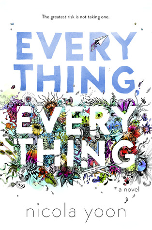 Image result for Everything, Everything by Nicola Yoon