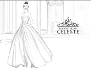 Scenes from Celeste by Kiera Cass
