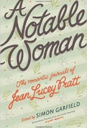 A Notable Woman: The Romantic Journals of Jean Lucey Pratt Pdf Book