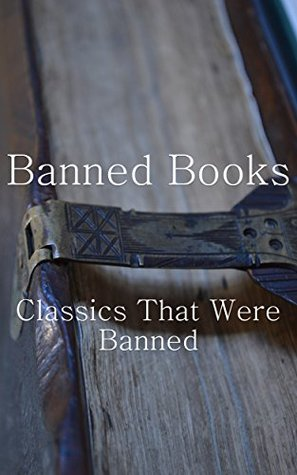 Banned Books: Classics That Were Banned