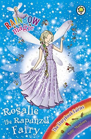 Rosalie the Rapunzel Fairy (Rainbow Magic: The Storybook Fairies, #3)