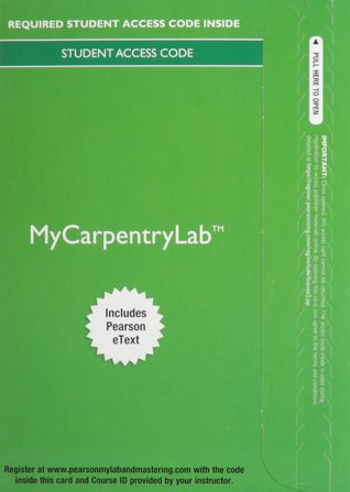 Mycarpentrylab with Pearson Etext -- Access Card -- For Carpentry (1-Semester)