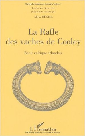 La Rafle des vaches de Cooley: Recit celtique Irlandais