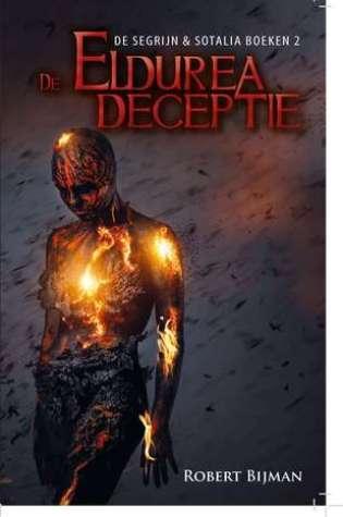 De Eldurea deceptie ( De Segrijn & Sotalia boeken #2) – Robert Bijman