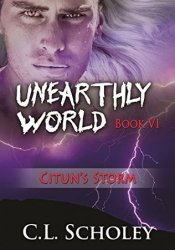 Citun's Storm (Unearthly World, #6) Pdf Book