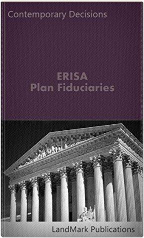 ERISA Plan Fiduciaries (Employment Law Series)