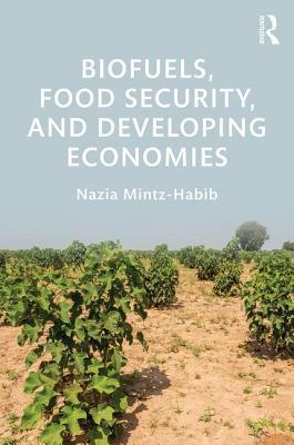 Biofuels, Food Security, and Developing Economies