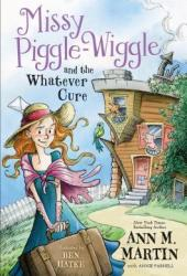 Missy Piggle-Wiggle and the Whatever Cure (Missy Piggle-Wiggle, #1) Pdf Book