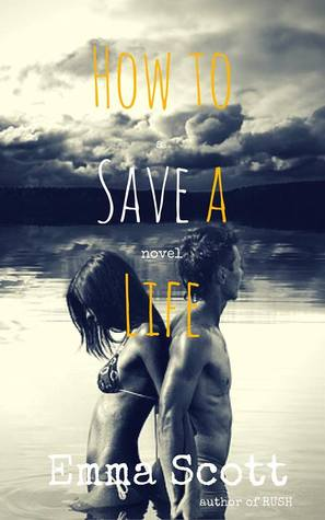 How to Save a Life (Dreamcatcher, #1)