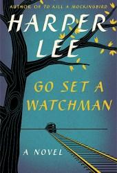 Go Set a Watchman (To Kill a Mockingbird, #2) Book