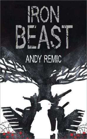 The Iron Beast (A Song for No Man's Land, #3)