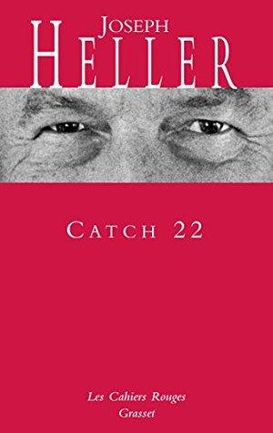 Catch 22: (*)