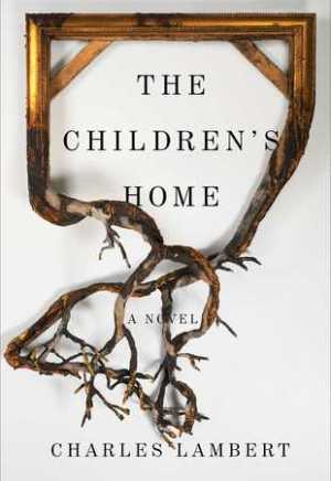 #Printcess review of The Children's Home by Charles Lambert
