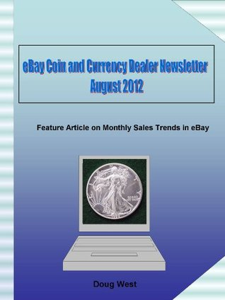 eBay Coin and Currency Dealer Newsletter - August 2012