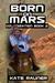 Born on Mars