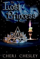 The Lost Princess: Conclusion of The Peasant Queen series